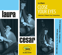 jazz CD Close Your Eyes Laura Cesar